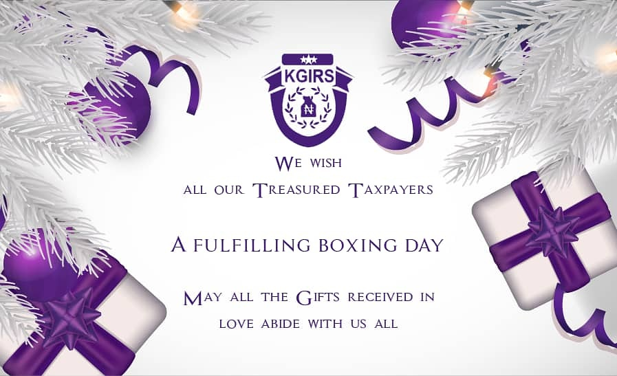 KGIRS WISHES OUR TREASURED TAXPAYERS A FULFILLING BOXING DAY